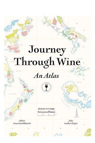 Journey Through Wine An Atlas